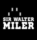 Sir Walter Miler